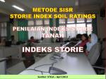 METODE SISR STORIE INDEX SOIL RATINGS PENILAIAN  INDEKS  STORIE TANAH INDEKS STORIE