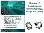 Chapter 10  Questionnaire surveys: typology, design and coding