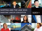 Shipping and the law 2013 maritime labour convention