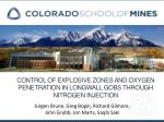 Control of Explosive Zones and Oxygen Penetration in Longwall Gobs through Nitrogen Injection