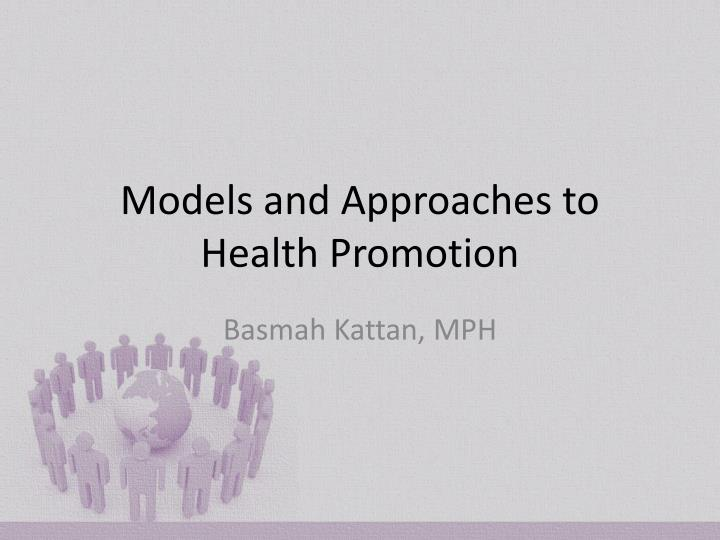 models and approaches to health promotion n.