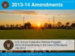 2013-14 Amendments