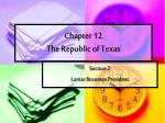 Chapter 12 The Republic of Texas