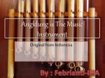 Angklung is The Music Instrument