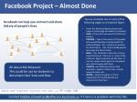Facebook Project – Almost Done