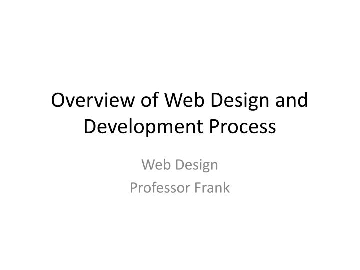 overview of web design and development process n.