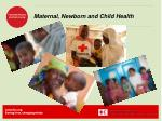Maternal, Newborn and Child  H ealth