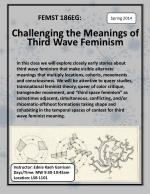 FEMST 186EG: Challenging the Meanings of Third Wave Feminism