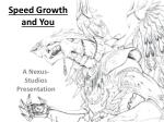 Speed Growth and You