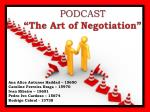 "PODCAST  "" The Art of Negotiation """