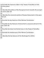 b) Describe the measures taken in the Treaty of Versailles to limit German power. (6)