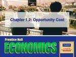 Chapter 1.2: Opportunity Cost