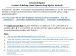 Advanced Algebra Section 3.2: Solving Linear Systems Using Algebra Methods