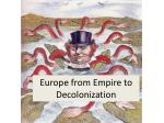 Europe  from  Empire to  Decolonization