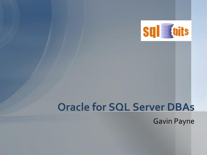oracle for sql server dbas n.