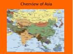 Overview  of Asia