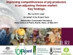 Improving competitiveness of pig producers in an adjusting Vietnam market: Key findings