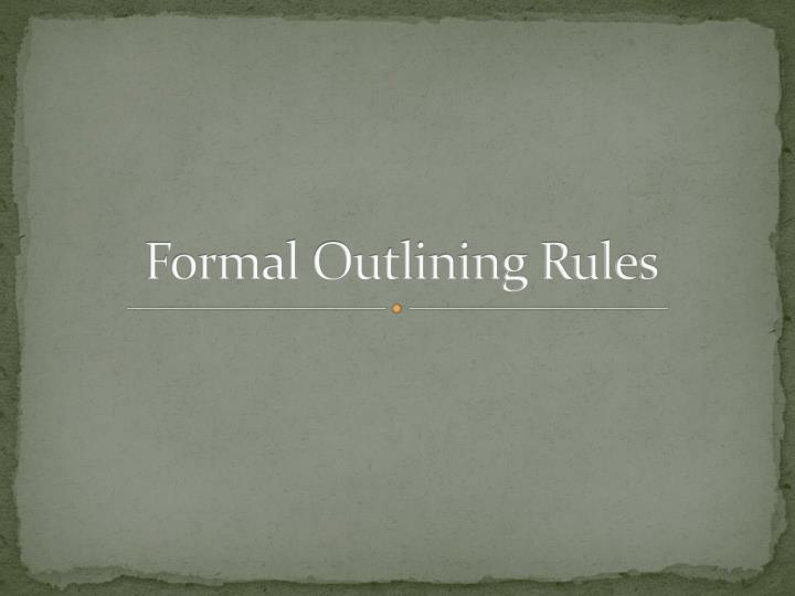 formal outlining rules n.