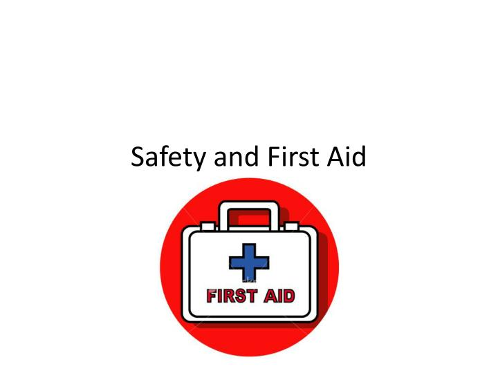 safety and first aid n.