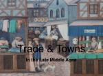 Trade & Towns