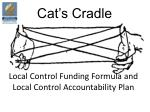 Local Control Funding Formula and Local Control Accountability Plan