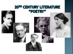 "20 th  century literature ""poetry"""