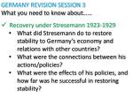 GERMANY REVISION SESSION 3 What you need to know about…… Recovery under Stresemann 1923-1929