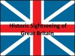 Historic Sightseeing of Great Britain