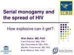 Serial monogamy and the spread of HIV