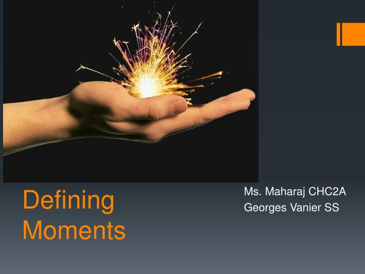 defining moments n.