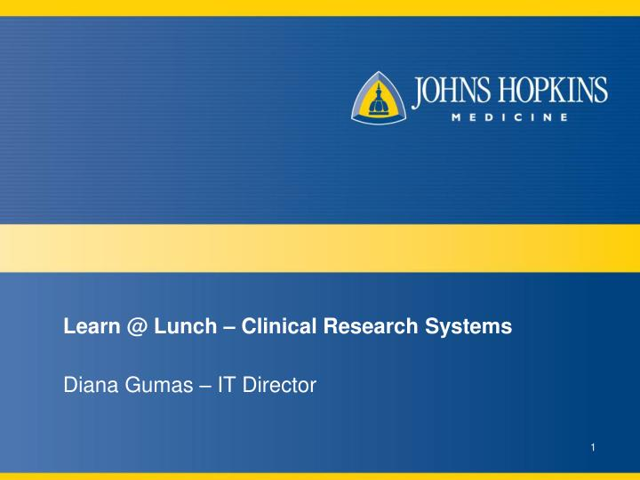 learn @ lunch clinical research systems n.