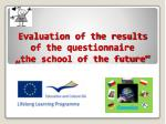 """Evaluation of the results of the questionnaire """"the school of the future"""""""