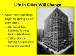 Life In Cities Will Change