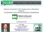 Dave Biggs Co-Founder, MetroQuest +1 (604) 317-6200 Dave.Biggs@MetroQuest