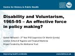 Disability and Voluntarism, 1965-95 – An effective force in policy making?