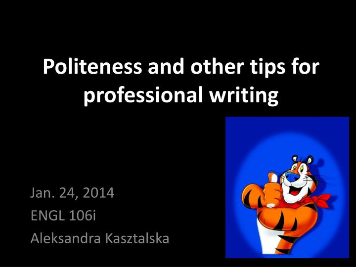 politeness and other tips for professional writing n.