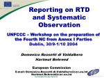 UNFCCC – Workshop on the preparation of the Fourth NC from Annex I Parties Dublin, 30/9-1/10 2004