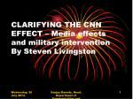 CLARIFYING THE CNN EFFECT – Media effects and military intervention By Steven Livingston