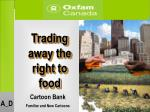 Trading away the right to food