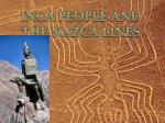 INCA PEOPLE AND THE NAZCA LINES