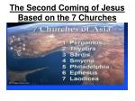 The Second Coming of Jesus Based on the 7 Churches