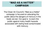 """MAD AS A HATTER"" CAMPAIGN"