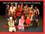 Marriotts Ridge High School Presents. . .