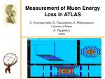 Measurement of Muon Energy Loss in ATLAS