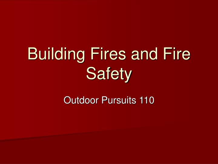 building fires and fire safety n.