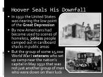 Hoover Seals His Downfall