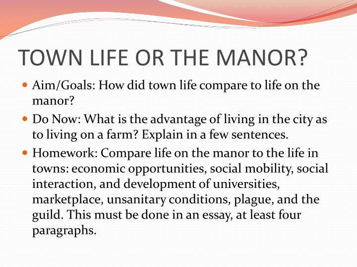 town life or the manor n.