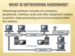 What is Networking Hardware?