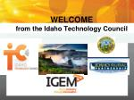 WELCOME  from the Idaho Technology Council