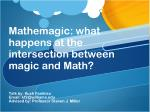 Mathemagic : what happens at the intersection between magic and Math?